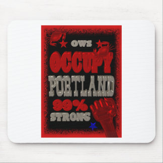 Occupy Portland OWS protest 99 strong poster Mouse Pads