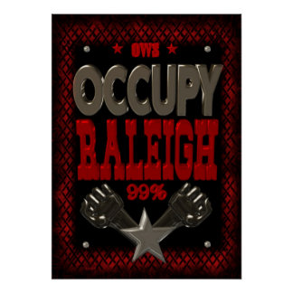 Occupy Raleigh OWS protest 99 strong poster