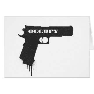 Occupy Rubber Bullet Gun Black Greeting Card