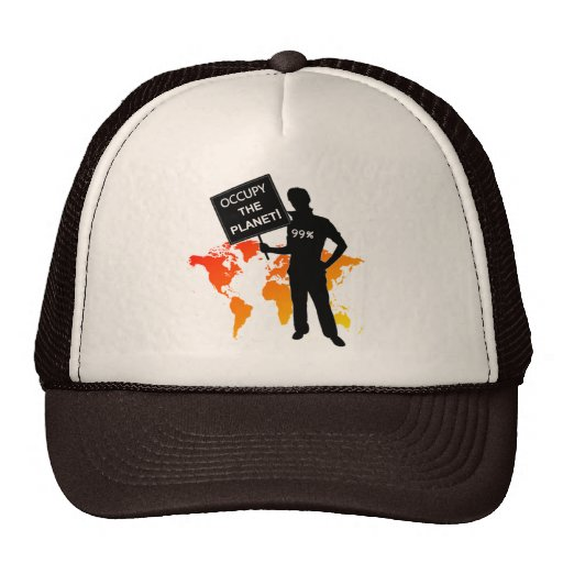 Occupy The Planet Sign Trucker Hat