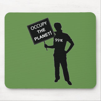 Occupy The Planet Sign Mouse Pad