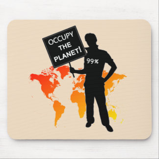 Occupy The Planet Sign Mousepads