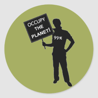 Occupy The Planet Sign Round Stickers