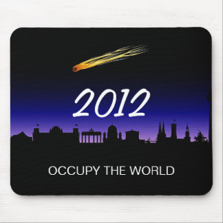OCCUPY THE WORLD 2012 MOUSE PAD