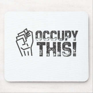 occupy this mouse pads