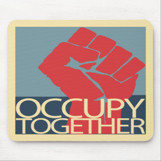 Occupy Together Protest Art Occupy Wall Street Mouse Pads