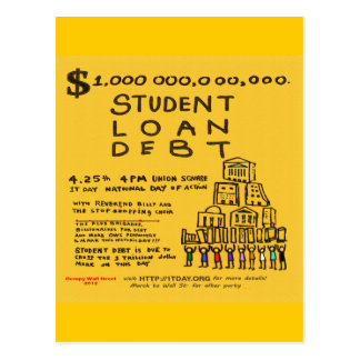Occupy Wall St Student Loan Debt Protest Flyer Postcard