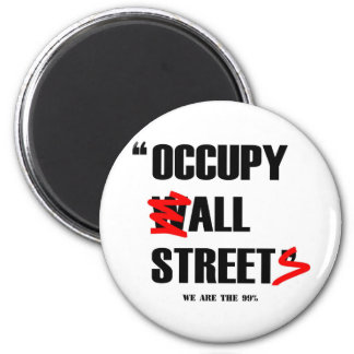 Occupy Wall Street All Streets We are the 99% 6 Cm Round Magnet