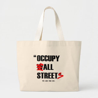 Occupy Wall Street All Streets We are the 99% Canvas Bags