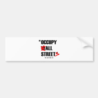 Occupy Wall Street All Streets We are the 99% Bumper Stickers