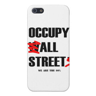 Occupy Wall Street All Streets We are the 99% Cover For iPhone 5