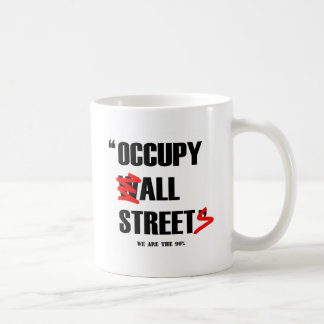 Occupy Wall Street All Streets We are the 99% Coffee Mug