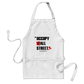 Occupy Wall Street All Streets We are the 99% Standard Apron