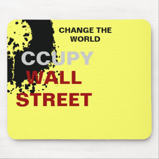 OCCUPY WALL STREET CHANGE THE WORLD MOUSE PAD