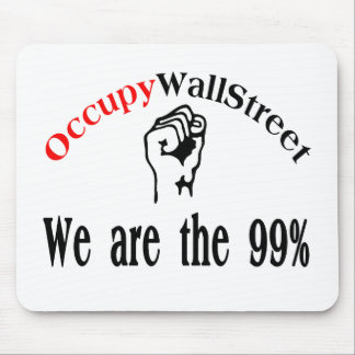 Occupy Wall Street - We are the 99 Mousepad