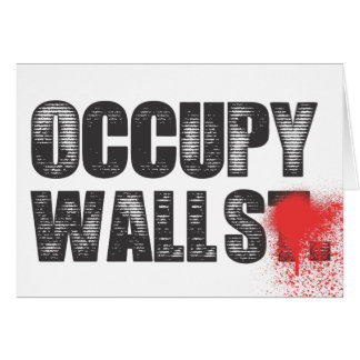 OCCUPY WALLS GREETING CARD