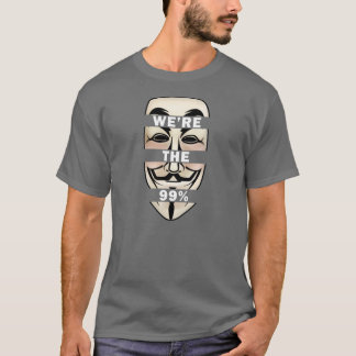 OCCUPY WALLSTREET: Anonymous WE'RE THE 99%! T-Shirt