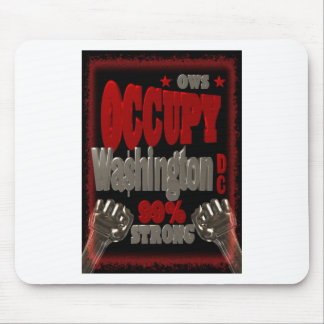 Occupy Washington DC OWS protest 99 percent strong Mousepads