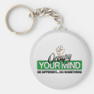 Occupy Your Mind Key Chains