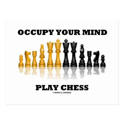 Occupy Your Mind Play Chess (Reflective Chess Set) Postcards