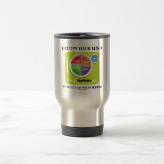 Occupy Your Mind With Dietary Proportions MyPlate Stainless Steel Travel Mug
