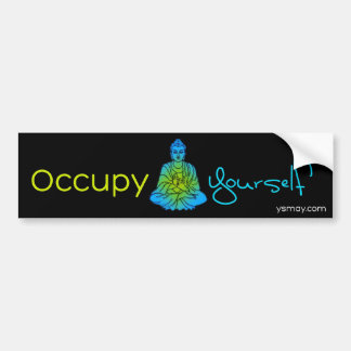 Occupy Yourself Bumpersticker Bumper Stickers