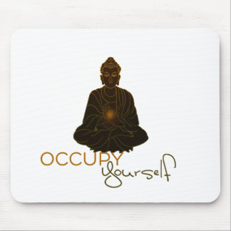 Occupy Yourself Mouse Mat