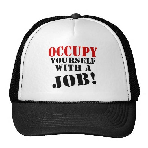 Occupy Yourself With A Job Mesh Hat