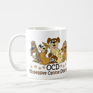OCD Obsessive Canine Disorder Coffee Mug