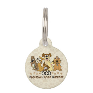 OCD Obsessive Canine Disorder Pet Tag