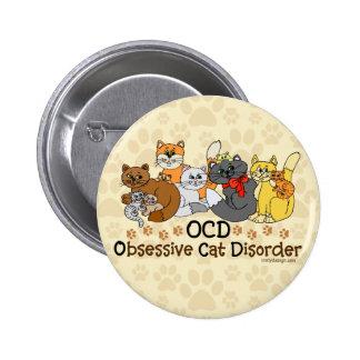 OCD Obsessive Cat Disorder 6 Cm Round Badge