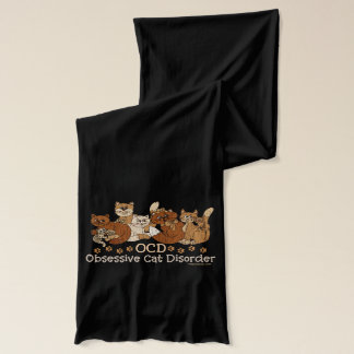 OCD Obsessive Cat Disorder Scarf