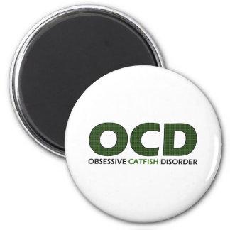 OCD - Obsessive Catfish Disorder 6 Cm Round Magnet