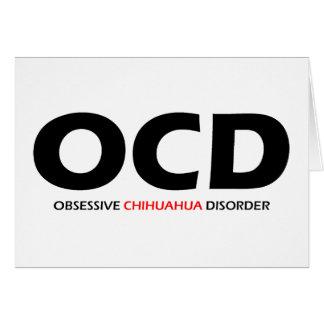 OCD - Obsessive Chihuahua Disorder Greeting Card