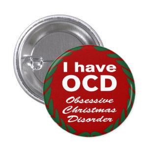 OCD Obsessive Christmas Disorder 3 Cm Round Badge