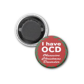 OCD Obsessive Christmas Disorder Refrigerator Magnet