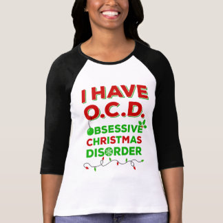 OCD Obsessive Christmas Disorder T-shirts