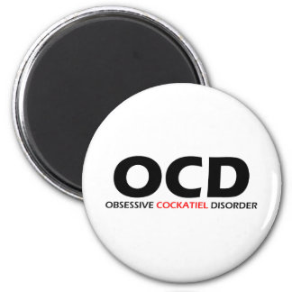 OCD - Obsessive Cockatiel Disorder Magnet