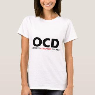 OCD - Obsessive Cockatoo Disorder T-Shirt