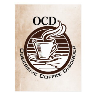 OCD: Obsessive Coffee Disorder Postcard