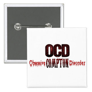 OCD- Obsessive Compton Disorder 15 Cm Square Badge