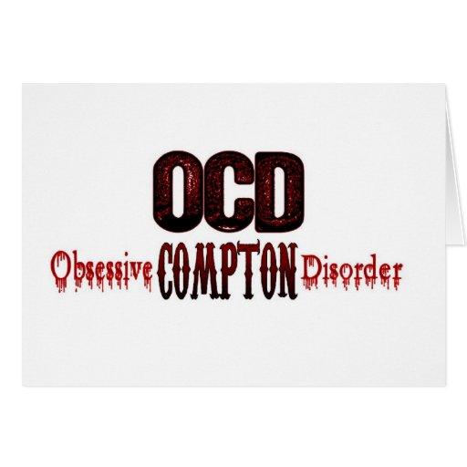OCD- Obsessive Compton Disorder Greeting Card