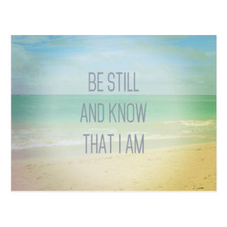 Ocean Be Still And Know That I Am Postcard