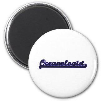 Oceanologist Classic Job Design 6 Cm Round Magnet