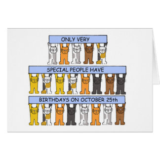 October 25th Birthdays celebrated by Cats. Greeting Card
