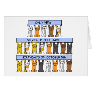 October 5th Birthdays celebrated by cats. Greeting Card