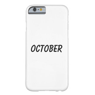 october barely there iPhone 6 case