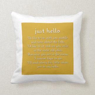 Odd Couple pillow Just Hello