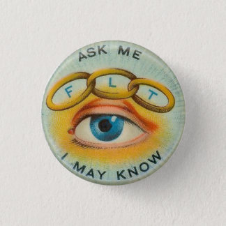 "Odd Fellows ""Ask Me I May Know"" 3 Cm Round Badge"