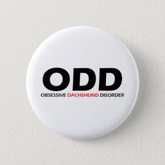 ODD - Obsessive Dachshund Disorder 6 Cm Round Badge